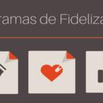 Programa de Fidelización de clientes una solución simple y muy eficaz