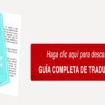Aplica estos consejos para contratar una agencia de traducciones