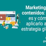 Entérate cómo funciona el marketing de contenidos